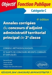 Annales corrigées du concours d'adjoint administratif territorial principal de 2e classe - 4e édition