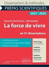 La force de vivre en 31 dissertations. Victor Hugo, Les Contemplations, Friedrich Nietzsche, Le Gai Savoir, Svetlana Alexievitch