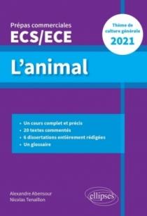 L'animal - Épreuve de culture générale - Prépas commerciales ECS / ECE 2021