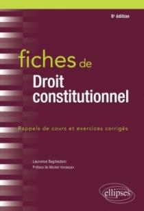 Fiches de droit constitutionnel - 6e édition