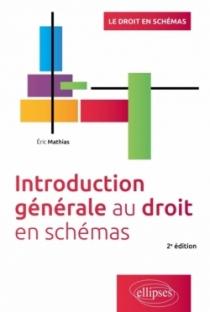 Introduction générale au droit - 2e édition