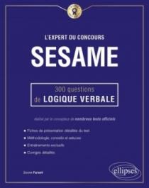 L'Expert du concours SESAME - 300 questions de logique verbale