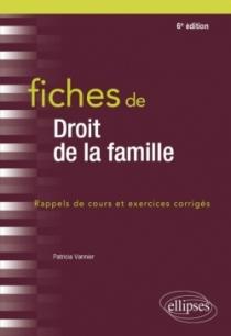 Fiches de droit de la famille - 6e édition