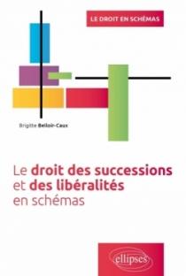 Le droit des successions et des libéralités en schémas