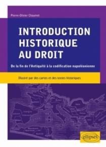 Introduction historique au droit. De la fin de l'Antiquité à la codification napoléonienne