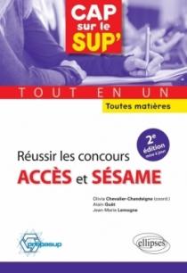 Réussir les concours Accès et Sésame•tout en un •toutes matières - 2e édition mise à jour