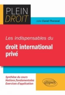 Les indispensables du droit international privé