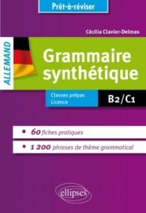 Grammaire allemande. Grammaire synthétique de l'allemand en 60 fiches pratiques et 1200 phrases de thème grammatical avec exerci