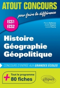 Histoire, Géographie et Géopolitique • Prépas ECS • les 2 années en 1 volume •