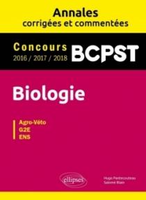 Biologie BCPST - Annales corrigées et commentées - Concours 2016/2017/2018