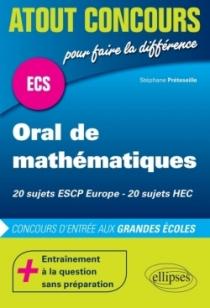 Oral de mathématiques aux concours ECS - ESCP - HEC