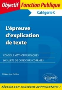 L'épreuve d'explication de texte - Catégorie C