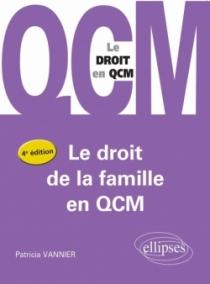 Le droit de la famille en QCM - 4e édition