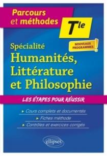 Spécialité Humanités, Littérature et Philosophie. Terminale. Nouveaux programmes