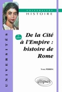 De la cité à l'Empire - Histoire de Rome