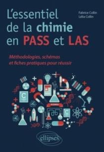 L'essentiel de la chimie en PASS et LAS - Méthodologies, schémas et fiches pratiques pour réussir