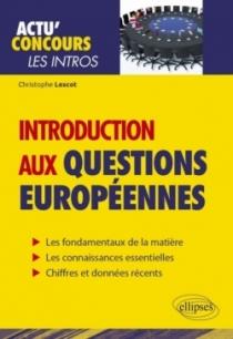 Introduction aux questions européennes