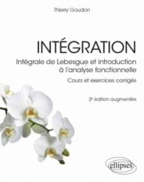 Intégration - Intégrale de Lebesgue et introduction à l'analyse fonctionnelle