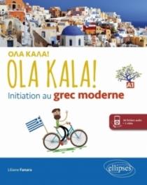 OLA KALA! Initiation au grec moderne