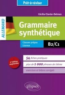 Prêt-à-réviser. Allemand. Grammaire synthétique en 54 fiches pratiques avec exercices corrigés [B2-C1]