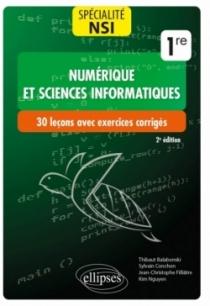 Spécialité NSI (Numérique et sciences informatiques) : 30 leçons avec exercices corrigés - Première