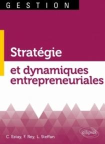 Stratégie et dynamiques entrepreneuriales