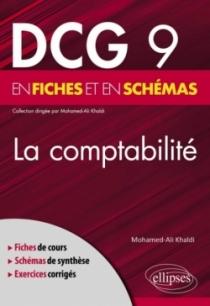 DCG 9 - La comptabilité en fiches et en schémas